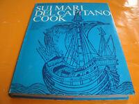 Sui Mari del Capitano Cook, Vallecchi Ed. 191 Immagini 164 Pag. Anno 1974