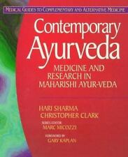 Contemporary Ayurveda: Medicine and Research in Maharishi Ayur-