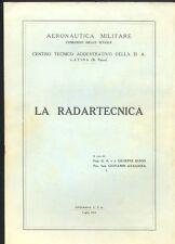 Russo,Avagnina, La Radartecnica, Aeronautica Militare,Tipografia C.T.A. 1963  R