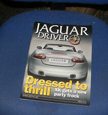 JAGUAR  DRIVER ISSUE 560 MARCH 2007 - DRESSED TO THRILL - XK