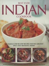 Best Ever Indian Cookbook: 325 Famous Step-by-Step Recipes for the Greatest Spic