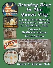 History of breweries along McMicken Avenue in Cincinnati, Ohio-New third edition