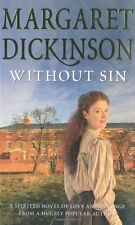 MARGARET DICKINSON ____ WITHOUT SIN ____ BRAND NEW __ FREEPOST UK