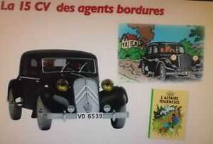 LA 15CH DES AGENTS BORDURES DE L'AFFAIRE TOURNESOL (1/24 éme)-(LIVRET INCLUS)