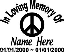 In Loving Memory Peace Sign Decal Window Sticker Personalized Memorial car