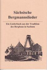Sächsische Bergmann chansons, festis de la tradition du minière en Saxe