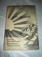 Sun-Spaces by Frances Ottesen SIGNED 1st/1st 1980 HCDJ Poetry