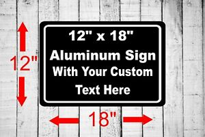 "Personalized 12"" x 18"" Aluminum Metal Sign Customized Your Custom Text word SQ29"