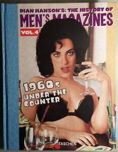 DIAN HANSON'S: THE HISTORY OF MEN'S MAGAZINES - Volume 4 - Taschen - NUOVO!