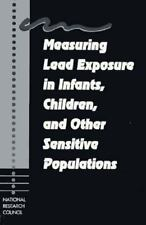 Measuring Lead Exposure in Infants, Children, and Other Sensitive Populations N