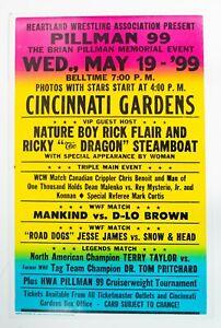 Original 1999 Brian Pillman Memorial Show Wrestling Poster Ric Flair Mankind