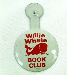 1950s-60s Vintage Fold Over Button WILLIE WHALE Book Club