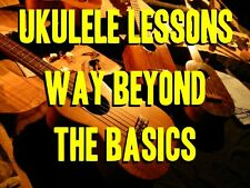 Ukulele Lessons Way Beyond The Basics DVD. 2 Hours. Be The Best Uke Player EVER!