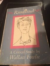 RIMBAUD: A CRITICAL STUDY By Wallace Fowlie - Paperback, Acceptable Condition