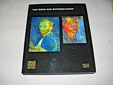 Van Gogh and Expressionism. Edit Jill Lloyd & Michael Peppiatt, Hatje Cantz 2007