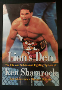 """Inside the Lion's Den"" by Ken Shamrock MMA, Cage Fighting, UFC, Martial Arts"