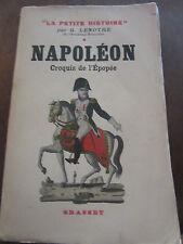 G. Lenotre: Napoléon, croquis d'une épopée/ Grasset 1932