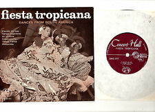 """LATIN"".FIESTA TROPICANA.DANCES FROM SOUTH AMERICA.UK ORIG 7"" EP & PIC/SL.EX+"