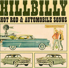Hillbilly Hot Rod & Automobile Songs [ORIGINAL RECORDINGS REMASTERED] (Audio CD)