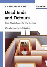 Dead Ends and Detours: Direct Ways to Successful Total Synthesis-ExLibrary