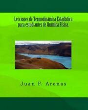 Lecciones de Termodinámica Estadística para Estudiantes de Química Física by...