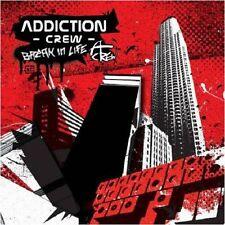 Addiction Crew-Break in life CD