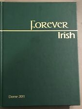 Dome 2011 University of Notre Dame Yearbook Vol 102 Forever Irish