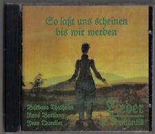 Thalheim, Bottlang & Querlier - So Lasst Uns Scheinen bis wir werden (Lieder der