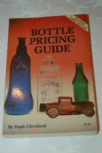 Bottle Pricing Guide Third Edition - Hugh Cleveland 251 pgs.