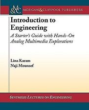Introduction to Engineering I : A Starter's Guide with Hands-on Analog...