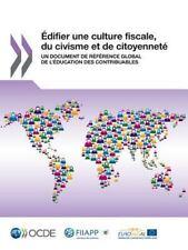 Edifier une Culture Fiscale, du Civisme et de Citoyennete : Un Document de...