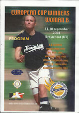 EUROPEAN SOFTBALL CUP WINNERS CUP PROGRAM – BRASSCHAAT - BELGIUM 2004