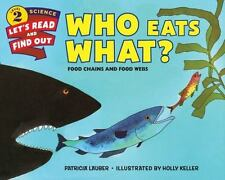 WHO EATS WHAT? Food Chains and Food Webs (Brand New Paperback) Patricia Lauber