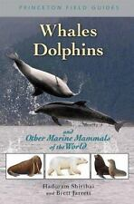 Whales, Dolphins, and Other Marine Mammals of the World (Princeton-ExLibrary