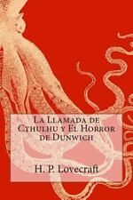 Llamada de Cthulhu y el Horror de Dunwich: By Lovecraft, H. P. Anonymous