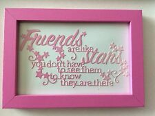 Friends Pink frame with pink two tone card wording Friends are like stars you