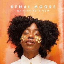 Denai Moore - We Used to Bloom - New CD Album - Pre Order - 16th June