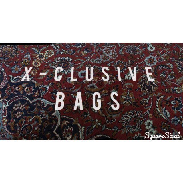 X-Clusive Bags