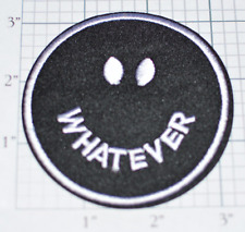 Whatever Smiley Sarcastic Happy Face Biker Jacket Vest Embroidered Iron-on Patch