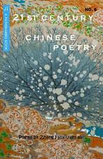 21st Century Chinese Poetry, No. 6 : Bilingual Chinese-English (2013,...
