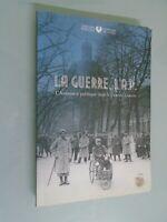 LA GUERRE L A.P.- L ASSISTANCE PUBLIQUE DANS LA GRANE GUERRE- 2014
