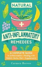 Pain Relief, Heal Autoimmune Conditions, Lose Weight and Boost Energy:...