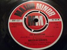 "MALCOLM ROBERTS "" EVA MAGDALENA "" 7"" SINGLE MAJOR MINOR 1969 VG"