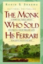 The Monk Who Sold His Ferrari: A Spiritual Fable a