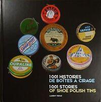1001 histoires de boites à cirage - Laurent VERNAY - Shiraz