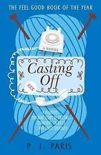 Casting Off, Very Good Condition Book, P.I. Paris, ISBN 9781785300578