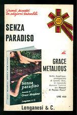 METALIOUS GRACE SENZA PARADISO ROMANZO LONGANESI 1971 LIBRI POCKET 191