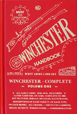 Winchester Handbook Complete Volume One by Bill West West Arms Library