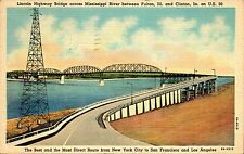 Fulton, Illinois Lincoln Highway Bridge  Mississippi River   linen posted 1944