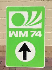 Original WM 74 Hinweisschild / Wegweiserschild 65x100 cm ! Sahne Zustand